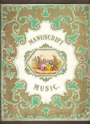 Manuscript Music circa 1835
